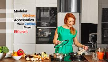 How Modular Kitchen Accessories Make Day To Day Cooking More Efficient